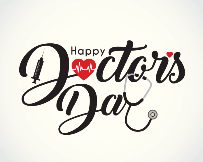 DOCTOR'S DAY PRESENTS AN OPPORTUNITY TO THANK DOCTORS FOR KEEPING PEOPLE HEALTHY.