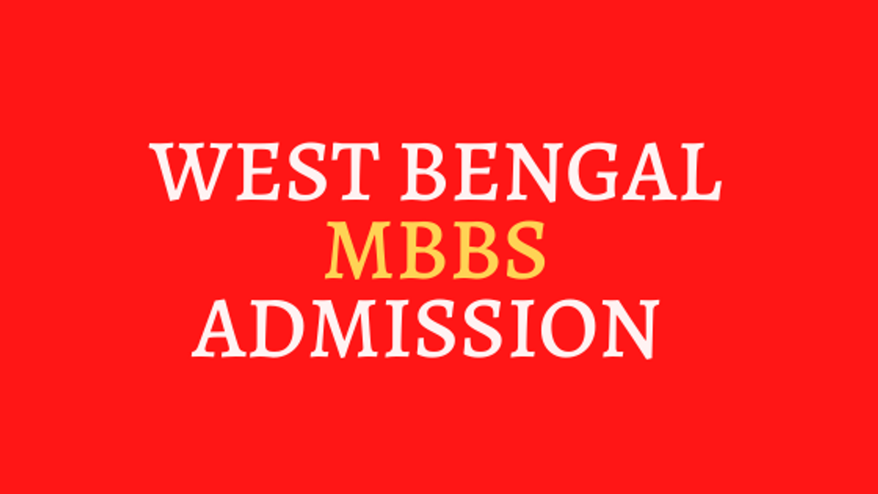 West Bengal MBBS Admission 2020