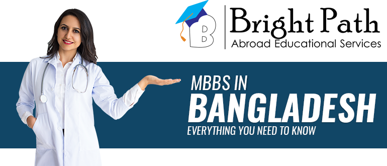 MBBS from Bangladesh for Indian Candidates is Best Choice