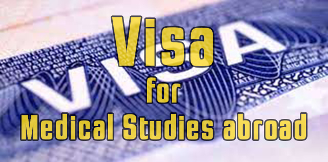 Visa for Medical Studies abroad