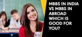 MBBS IN INDIA VS MBBS IN ABROAD: WHICH IS GOOD FOR YOU?