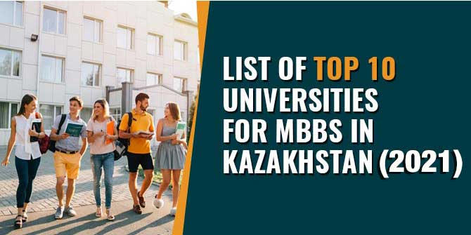 LIST OF TOP 10 MEDICAL UNIVERSITIES IN KAZAKHSTAN (MCI APPROVED)