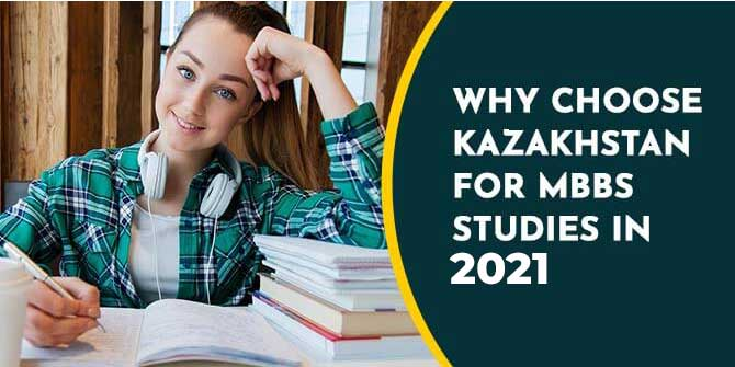 WHY CHOOSE KAZAKHSTAN FOR MBBS STUDIES IN 2021?